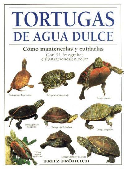 Tortugas de agua dulce: cómo mantenerlas y cuidarlas; fritz frohlich
