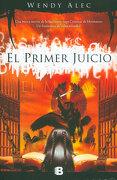 Chronicles of Brothers. El Mesías: El Primer Juicio - Wendy Alec - Ediciones B