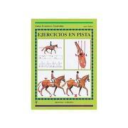 Ejercicios en Pista (Guías Ecuestres Ilustradas) - Jane Wallace - Hispano Europea