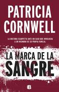 La Marca de la Sangre - Patricia Cornwell - Ediciones B