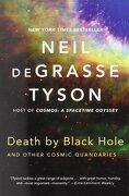 Death by Black Hole: And Other Cosmic Quandaries (libro en inglés) - Neil Degrasse Tyson - Norton (W.W.)