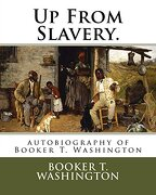 Up From Slavery.  Autobiography of Booker t. Washington (libro en inglés)
