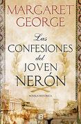 Las Confesiones del Joven Nerón - Margaret George - Ediciones B