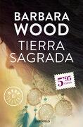 Tierra Sagrada (Best Seller) - Barbara Wood - Debolsillo