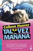 Tal vez Mañana - Colleen Hoover - Booket