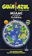 Miami y lo Mejor de Florida - MANUEL MONREAL IGLESIAS - Gaesa