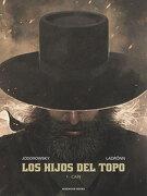 Los Hijos del Topo: 1 - CaãN (Reservoir GrãFica) - Alejandro Jodorowsky,José Ladrönn - Reservoir Books