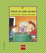 Olivia no Sabe Perder - Elvira Lindo - Ediciones Sm