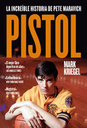 Pistol: La Increíble Historia de Pete Maravich - Mark Kriegel - Contra
