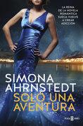Solo una Aventura (Solo tú 3) - Simona Ahrnstedt - Plaza & Janes