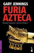 Furia Azteca - Gary Jennings - Booket