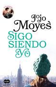 Sigo Siendo yo (Antes de ti 3) (Fuera de Coleccion Suma. ) - Jojo Moyes - Suma