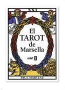 El Tarot de Marsella - Paul Marteau - Edaf