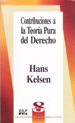 Contribuciones a la Teoría Pura del Derecho - Hans Kelsen - Fontamara
