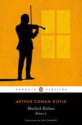 Sherlock Holmes. Relatos 2 - Arthur Conan Doyle - Penguin Clasicos