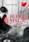 Blood Magic (Jornadas de Sangre 1) (Ellas de Montena) - Tessa Gratton - Montena