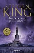 Mago y Cristal - Torre Oscura Iv(9788499892603) - Stephen King - Debolsillo
