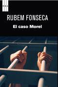 El Caso Morel - Rubem Fonseca - Rba