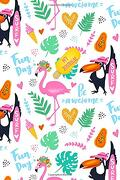 My Journal: Bright and Cheerful Flamingo and Toucan 108 Page Notebook (Flamboyant Flamingos and Monster Monstera Collection) (libro en inglés)