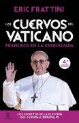 Los Cuervos del Vaticano - Eric Frattini - Espasa