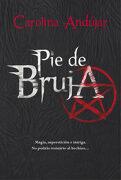 Pie de Bruja - Carolina Andújar - Montena