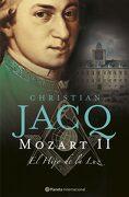 Mozart, ii. El Hijo de la luz (Planeta Internacional) - Christian Jacq - Planeta