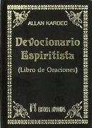 Devocionario Espiritista: Libro de Oraciones - Allan Kardec - Humanitas