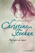 Refugio de Amor - Christine Feehan - Booket
