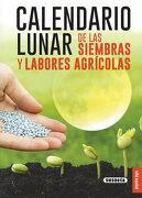 Calendario Lunar de las Siembras y Labores Agrícolas - Marco Bussagli - SUSAETA EDICIONES