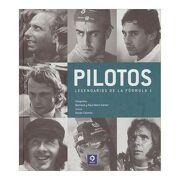 Pilotos Legendarios de la Fórmula 1 (Retratos Legendarios) - Xavier Chimits - Edimat