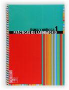 Física y Química. Prácticas de Laboratorio. 1 Bachillerato - Equipo De Educación Secundaria De Ediciones Sm - Grupo Sm Educación