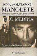 El día que Mataron a Manolete (Narrativa (Books 4 Pocket)) - Tico Medina - Books4Pocket