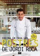 Cocina en Casa los Postres de Jordi Roca - Jordi Roca I Fontané - Now Books
