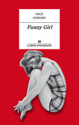 Funny Girl (Llibres Aanagrama) - Nick Hornby - Editorial Anagrama S.A.