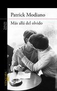 Más Allá del Olvido - Patrick Modiano - Alfaguara