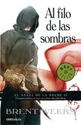 Al Filo de las Sombras (el Ángel de la Noche 2) (Best Seller) - Brent Weeks - Debolsillo