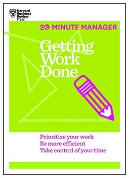portada Getting Work Done (Hbr 20-Minute Manager Series) (libro en Inglés)