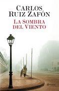 La Sombra del Viento - Carlos Ruiz Zafón - Planeta