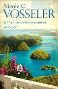 El Tiempo de las Orquideas Salvajes - Nicole C. Vosseler - B