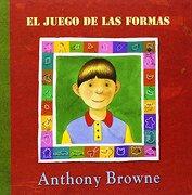El Juego de las Formas - Anthony Browne - Fondo De Cultura Económica