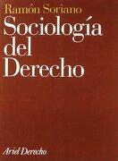 Sociología del derecho - Ramón Soriano Díaz - Ariel