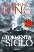 La Tormenta del Siglo - Stephen King - Debolsillo