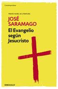 El Evangelio Según Jesucristo (Contemporanea) - Jose Saramago - Debolsillo