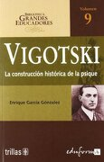 Vigotski. La Construcción Histórica de la Psique - Editorial Trillas-Eduforma - Eduforma