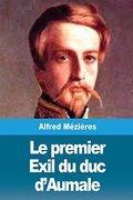 Le Premier Exil du duc D'aumale (libro en francés)