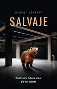 Salvaje - George Monbiot - Capitan Swing