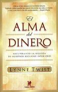 El Alma del Dinero - Lynne Twist - Hara Press