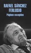 Páginas Escogidas (Literatura Random House) - Rafael Sánchez Ferlosio - Literatura Random House