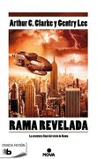 Rama Revelada: La Aventura Final del Ciclo de Rama - Arthur Charles Clarke - B De Bolsillo (Ediciones B)