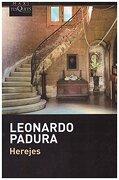 Herejes - LEONARDO PADURA - TUSQUETS